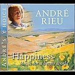 André Rieu André's Choice: Happiness