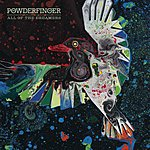 Powderfinger All Of The Dreamers