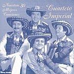 Cuarteto Imperial Nuestras 30 Mejores Caciones