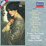 Kyung-Wha Chung Debussy / Franck / Ravel: Sonata For Flute, Viola & Harp / Sonata For Violin & Piano Etc.
