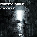 Dirty Mike Crypt