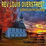 Rev. Louis Overstreet Working On The Building