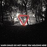 Enter Shikari Warm Smiles Do Not Make You Welcome Here Remixes
