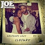 Joe Budden Ordinary Love S*** Pt. 3 (Closure)