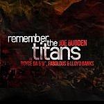 Joe Budden Remember The Titans
