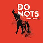 Donots Wake The Dogs