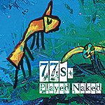 The 77's Played Naked
