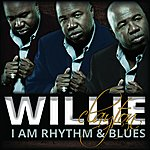 Willie Clayton I Am Rhythm & Blues