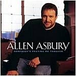 Allen Asbury Somebody's Praying Me Through
