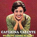 Caterina Valente Wo Meine Sonne Scheint