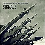Signals Guided Missiles And Misguided Men