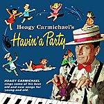 Hoagy Carmichael Hoagy Carmichael's Havin' A Party
