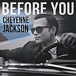 Cheyenne Jackson Before You