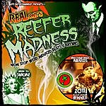 Real One Reefer Madness