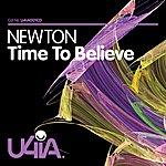 Newton Time To Believe