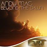 Andy Mac Beyond The Dawn