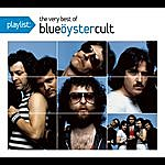 Blue Öyster Cult Playlist: The Very Best Of Blue Oyster Cult