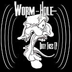 Wormhole Dirty Faces Ep