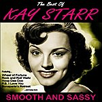 Kay Starr Smooth And Sassy:The Best Of Kay Starr