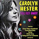 Carolyn Hester I'll Fly Away
