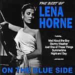 Lena Horne On The Blue Side: The Best Of Lena Horne