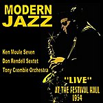 The Modern Jazz Quartet Modern Jazz: Live At The Festival Hall 1954