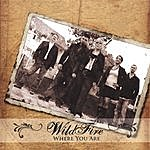 Wildfire Where You Are