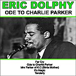 Eric Dolphy Ode To Charlie Parker