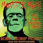 Bobby 'Boris' Pickett Monster Mash And More Ghoulish Greats