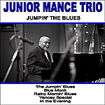 Junior Mance Trio Jumpin' The Blues
