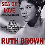 Ruth Brown Sea Of Love And Other Great R&B Classics