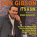 Don Gibson It's A Sin And Other Favourites