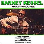 Barney Kessel Makin' Whoopee