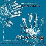 John Dennis New Piano Expressions-Debut Rarities, Vol. 5