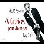 Ivry Gitlis Paganini : 24 Caprices Pour Violon Seul