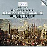 The English Concert Corelli: 6 Concertos Grosso Op.6