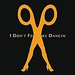 Scissor Sisters I Don't Feel Like Dancin' (Japan 2 Track Single)