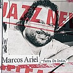 Marcos Ariel Terra Do Indio