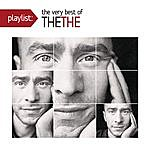 The The Playlist: The Very Best Of The The