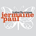 Jermaine Paul Butterfly Kisses