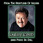 Larry Ford From The Heartland Of Ireland