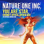 Nature One Inc. You.Are.Star. (Jerome's Official Anthem Mix)