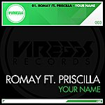 Romay Your Name (Original)