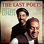 The Last Poets Freedom Express