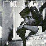Miguel Gallardo America