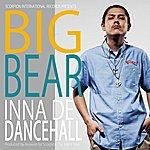 Big Bear Inna Di Dancehall