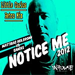 "Sandee ""Notice Me"" 2012 - Little Carlos Retro Mix"