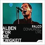 Falco Donauinsel Live (Alben Für Die Ewigkeit)