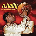 R. Kelly The World's Greatest