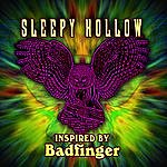 Sleepy Hollow Inspired By Badfinger